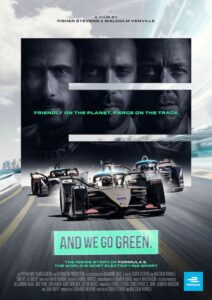 "A Look at the Formula E Racing Documentary ""And We Go Green"" and Sustainability in Motorsport"
